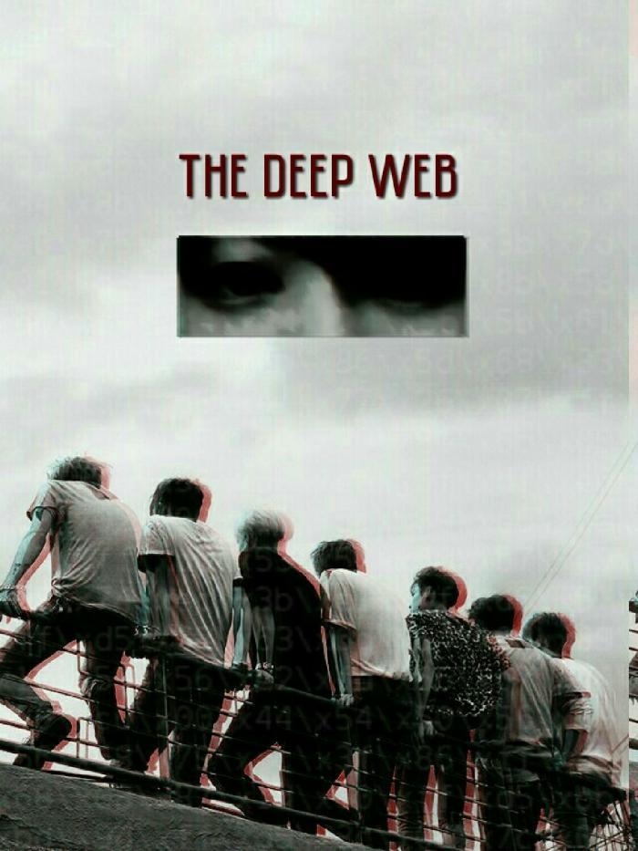 THE DEEP WEB #เดอะดีพเว็บ